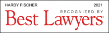 Hardy Fischer - recognized by Best Lawyers 2021