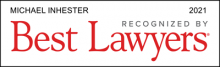 Michael Inhester - recognized by Best Lawyers 2021